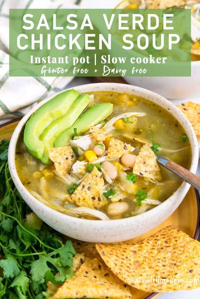 Instant Pot Chicken Soup (Salsa Verde) | Meals with Maggie