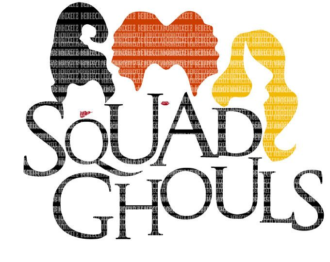 Squad Ghouls Sanderson Sister Svg Files For Cricut And Silhouette Halloween Svg File Hocus Pocus Printable Cricut Halloween Paper Crafts Halloween Silhouettes