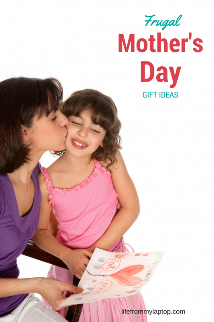 You can still give mom a wonderful MOther's Day gift and be frugal while doing so!
