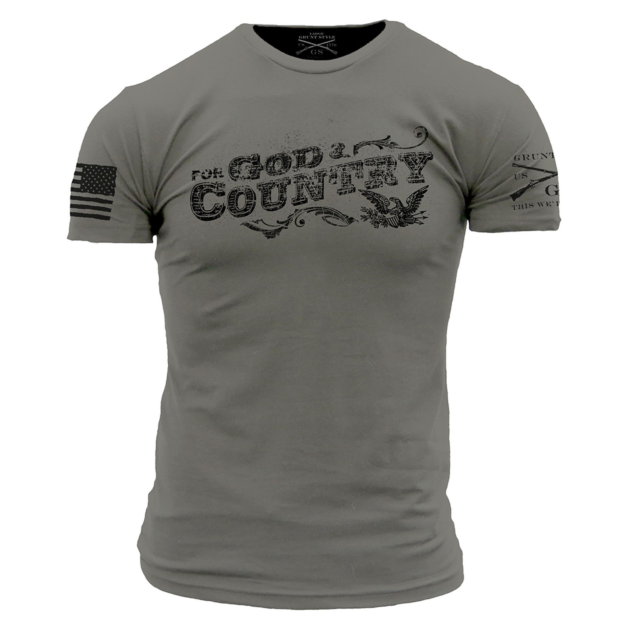 For God and Country T-Shirt- Grunt Style Men's Short Sleeve Tee Shirt