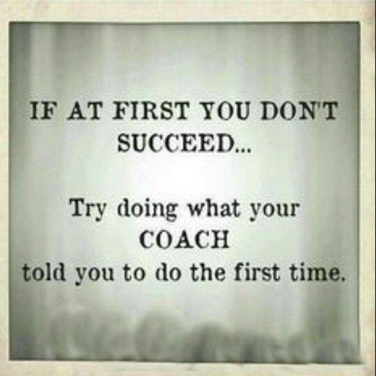 Coach Meme Health Coaching Quotes Coach Quotes Inspiration Coach Quotes