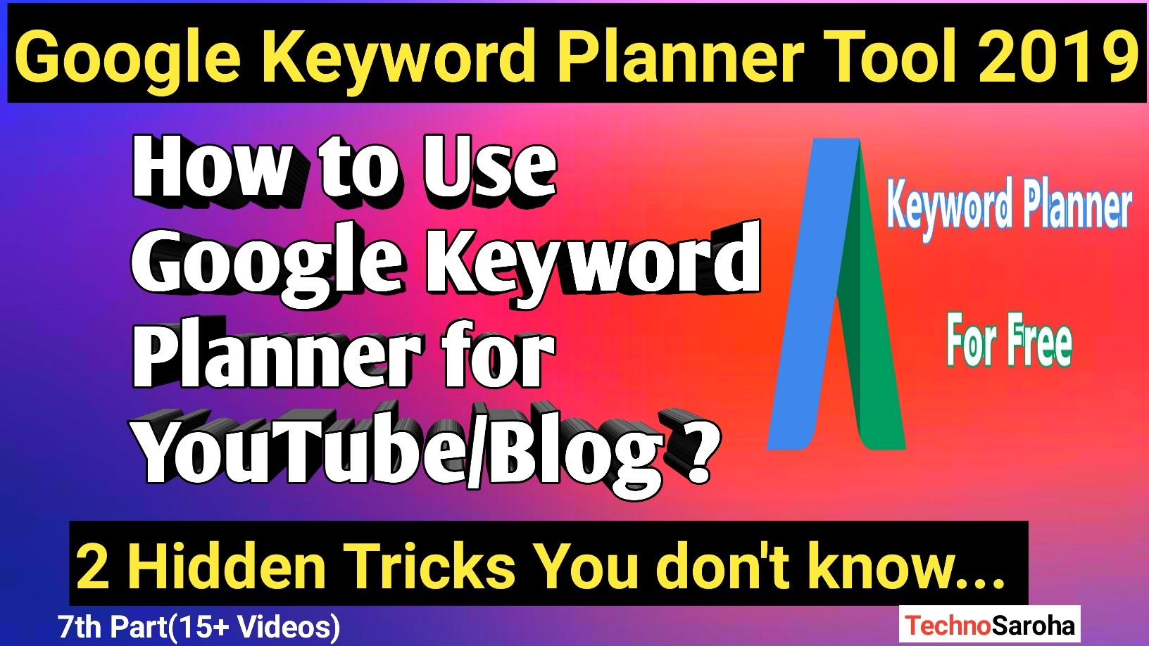 Learn How To Use Google Keyword Planner With The 2 Hidden Tricks Of Google Keyword Planner Tool This Is The Google A Keyword Planner Blog Writing Blog Topics
