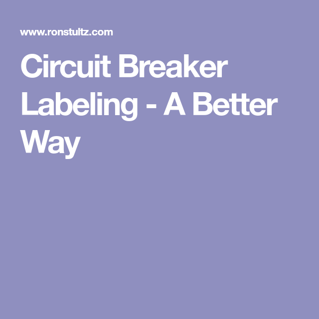 Circuit Breaker Labeling - A Better Way