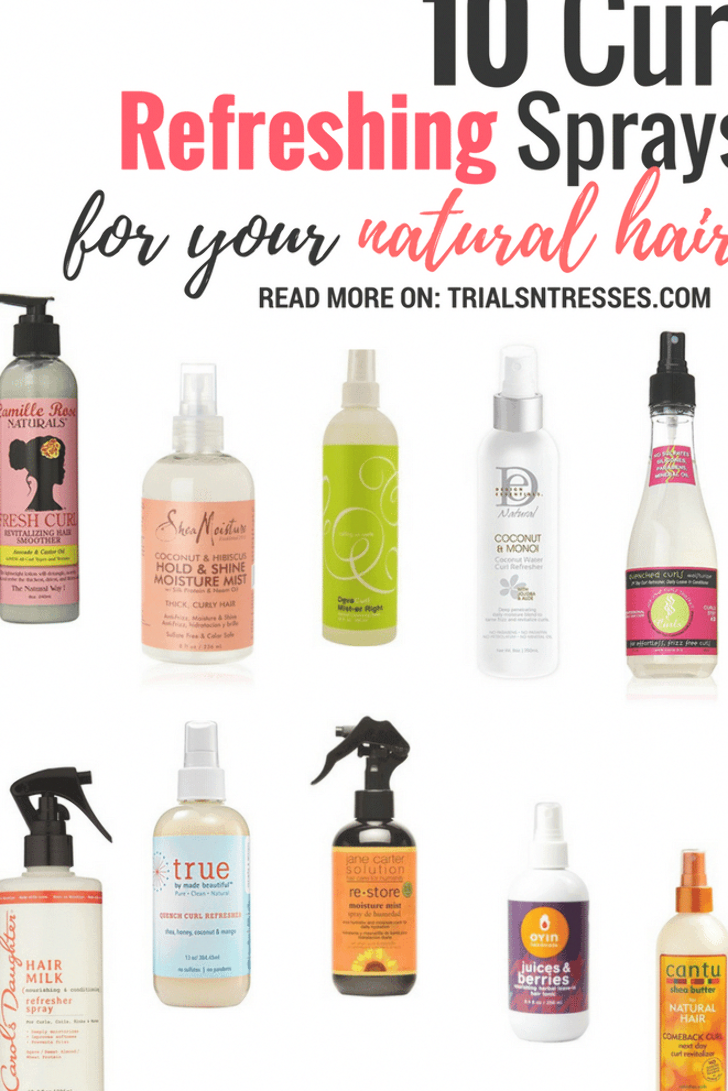 Does your hair need a little pick me up mid week? Here are 10 Curl Refreshing Sprays For Your Natural Hair #naturalcurlyhair