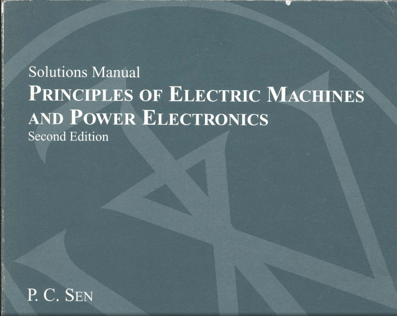 Downlad principles of electrical machines and power electronics 2nd downlad principles of electrical machines and power electronics 2nd edition p c sen with manual solution pdf fandeluxe Images