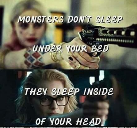 Monsters don't sleeps  Harley Quinn Quote #harleyquinnquotes