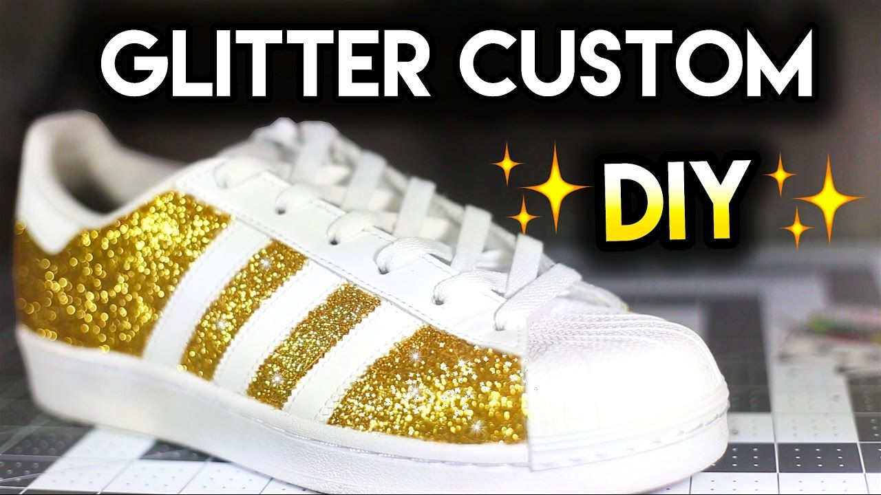 check out 44781 0a27c How To  Double Sparkle Non Shedding Glitter Shoes   Adidas Superstar Custom  Tutorial - YouTube