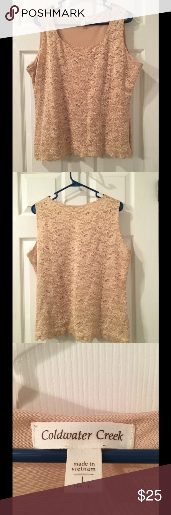 Coldwater Creek Sleeveless Top Ecru colored lace shell. Lining is 70% nylon, 28% polyester, 2% spandex. Light wear. Coldwater Creek Tops