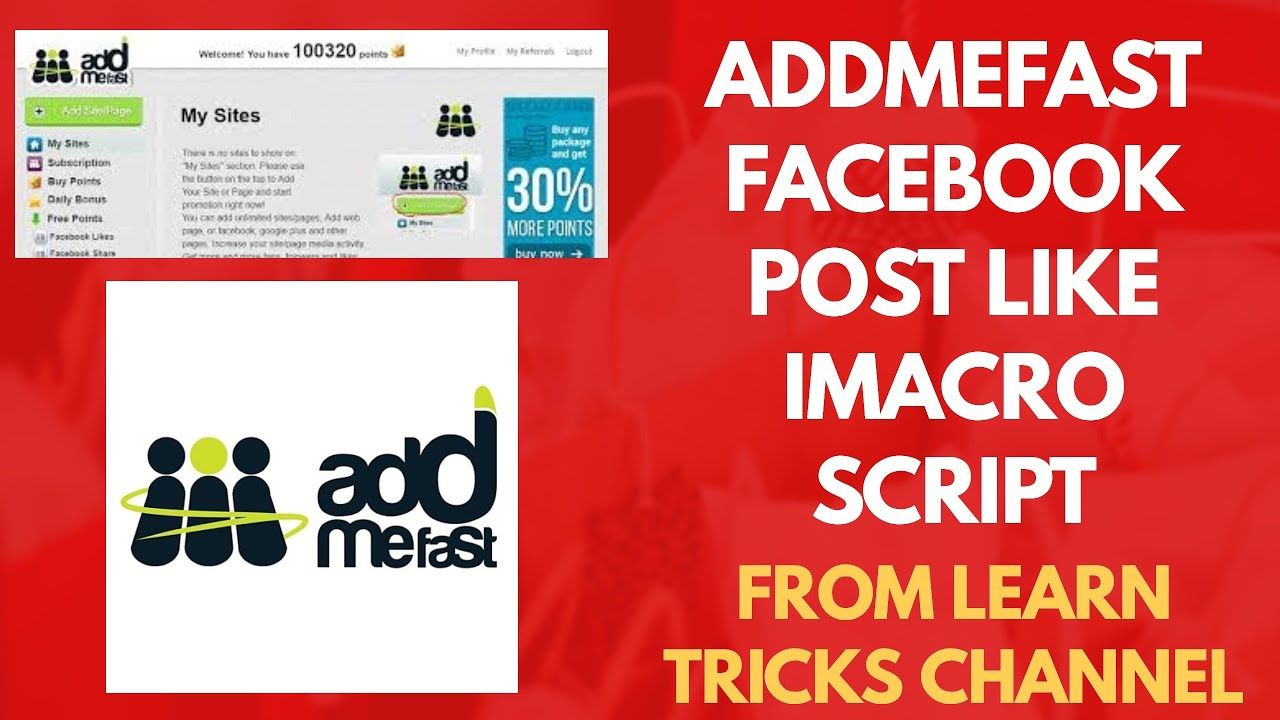 Addmefast Facebook Post Like Imacros Script 2020 Addmefast Free Points About Me Blog Facebook Posts Script