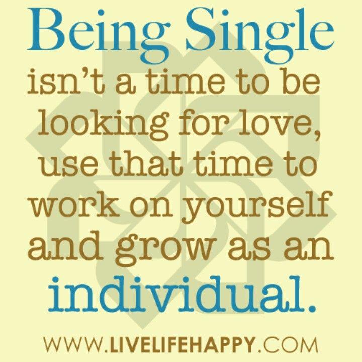 Single Life Happy Single Quotes Inspirational Quotes Inspirational Words