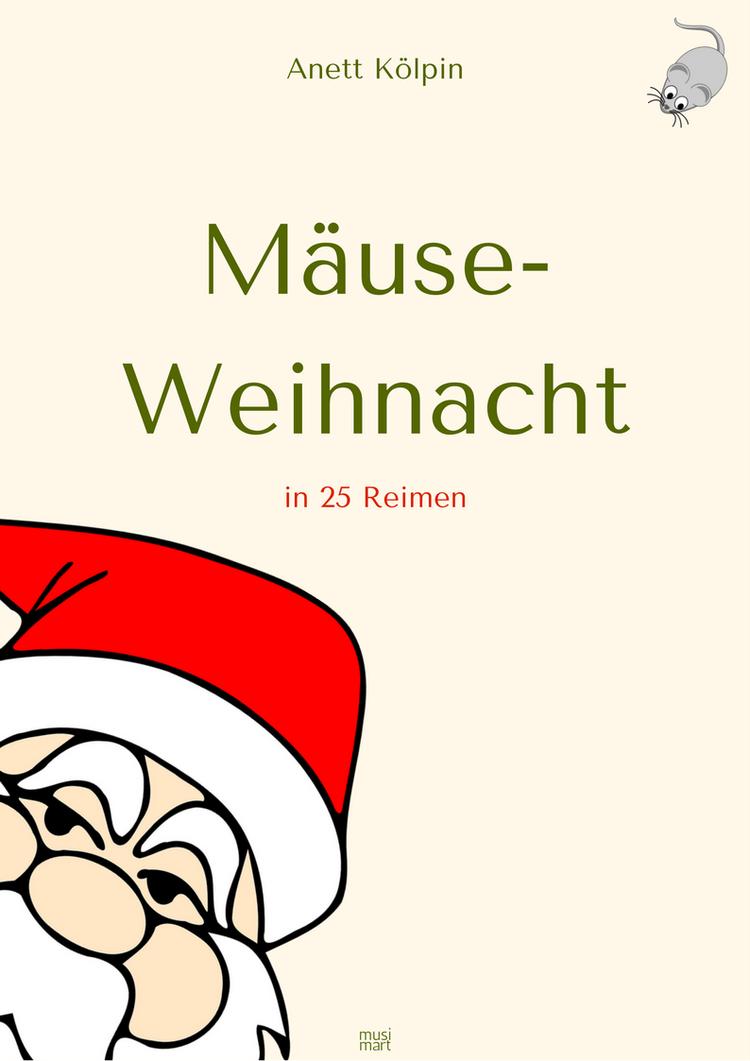Mause Weihnacht Ebook Weihnachtsgedichte Kleinkind Weihnachten Reime