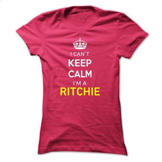 I Cant Keep Calm Im A RITCHIE - #party shirt #sweatshirt fashion. MORE INFO => https://www.sunfrog.com/Names/I-Cant-Keep-Calm-Im-A-RITCHIE-HotPink-14224403-Ladies.html?68278