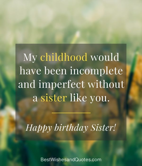 My Sister Marriage Quotes: 35 Special And Emotional Ways To Say Happy Birthday Sister