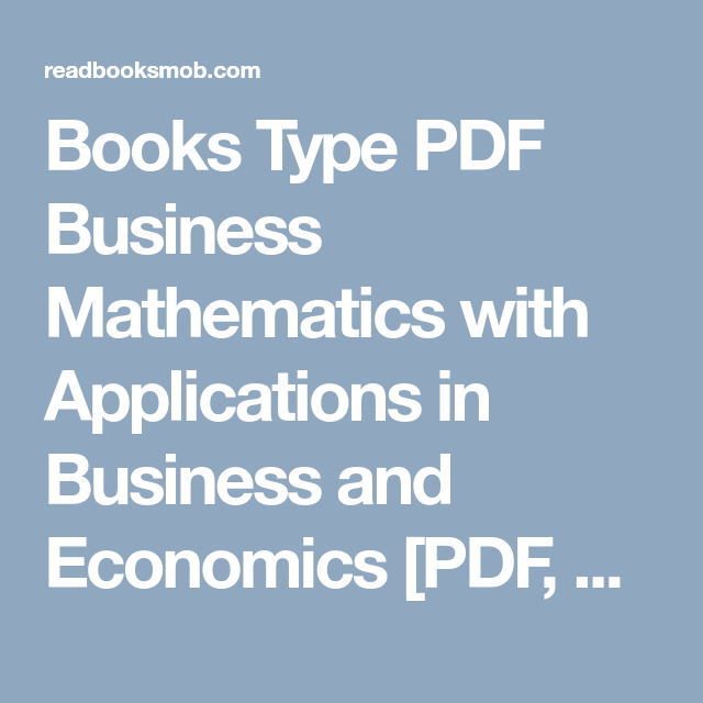 Books type pdf business mathematics with applications in business books type pdf business mathematics with applications in business and economics pdf epub fandeluxe Choice Image