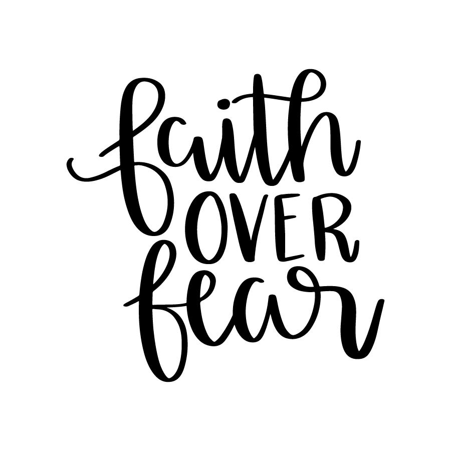 Download Faith over fear | Cricut, Faith over fear, Svg files for ...