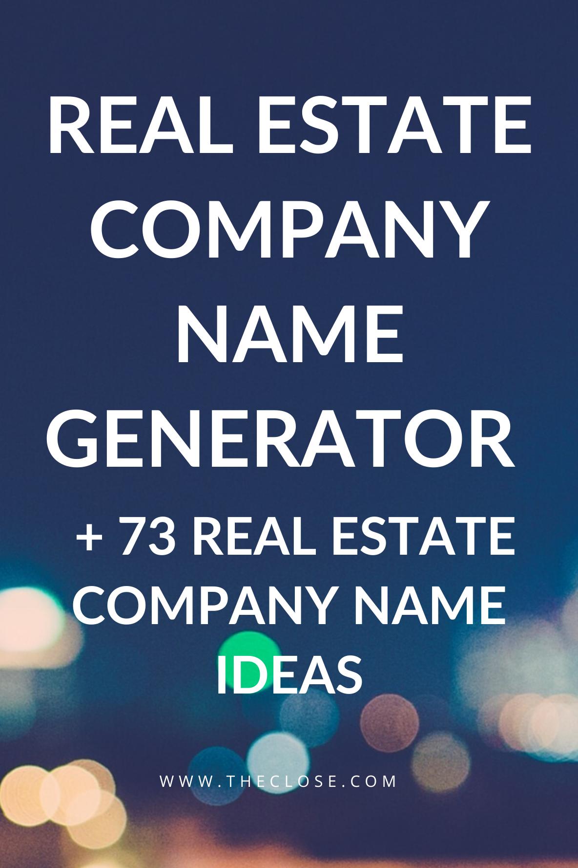 89 Creative Real Estate Company Name Ideas The Close In 2020