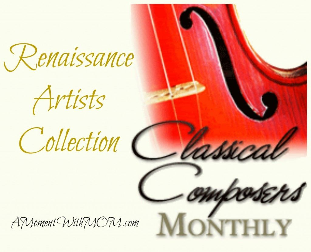 Classical Composers Monthly Renaissance Artists