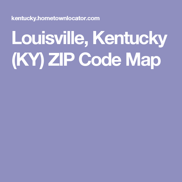 Zip Code Map Louisville Ky on area code map ky, affluent neighborhoods in louisville ky, zip code map jefferson county ky, johnson traditional middle school louisville ky, zip code map ashland ky, home louisville ky, time zone map louisville ky, underground zip line louisville ky, zip code map fayette county ky, 64 louisville ky, mandy ward louisville ky, streets in louisville ky, highway map louisville ky, map of ky, counties of louisville ky, weather louisville ky, elevation map louisville ky, traffic louisville ky, zip code map bowling green ky, topographical map louisville ky,