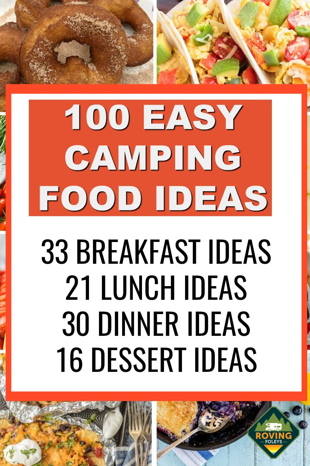 100 Camping Meals The Envy Of The Campground The Roving Foley S In 2020 Easy Camping Meals Camping Meals Camping Food List