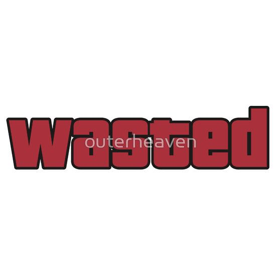 Wasted By Outerheaven Waste Gta T Shirt