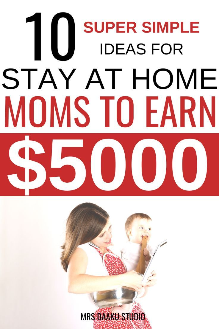 10 STAY AT HOME MOM JOBS FOR EXTRA MONEY