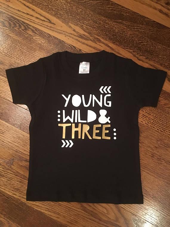 f9e5c3eff Young wild and three boys shirt, boys birthday shirt, custom birthday shirt,  3rd birthday shirt, you