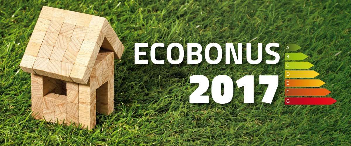 Ecobonus 2017 guida alle detrazioni fiscali 2017