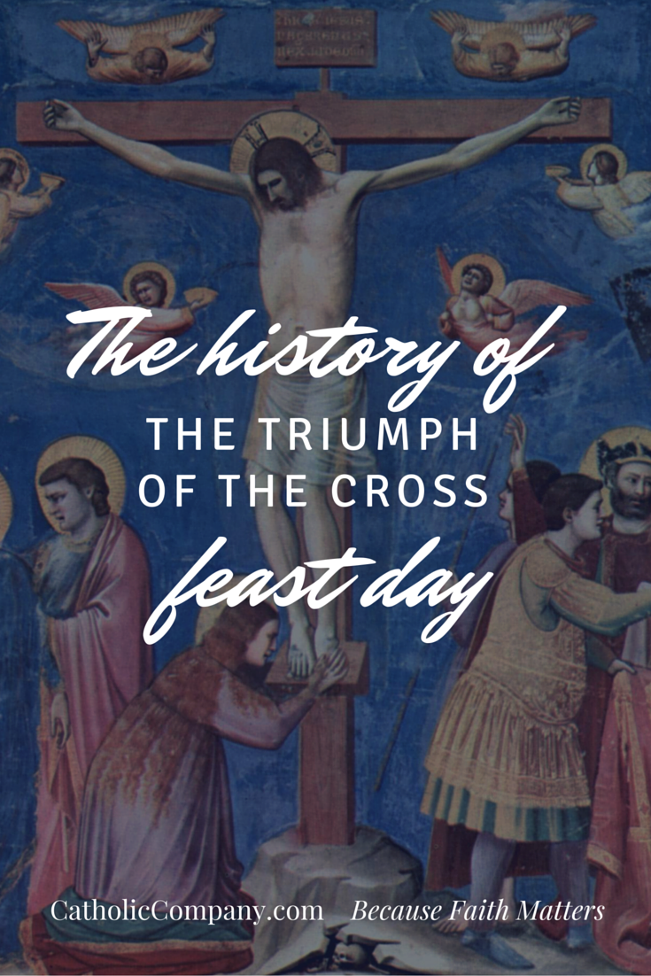 The Very Interesting History Behind The Feast Of The Triumph Of The