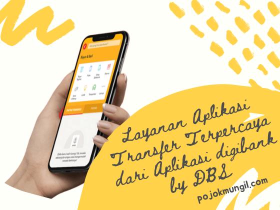 Layanan Aplikasi Transfer Terpercaya Dari Aplikasi Digibank By Dbs Aplikasi Pelayan Uang