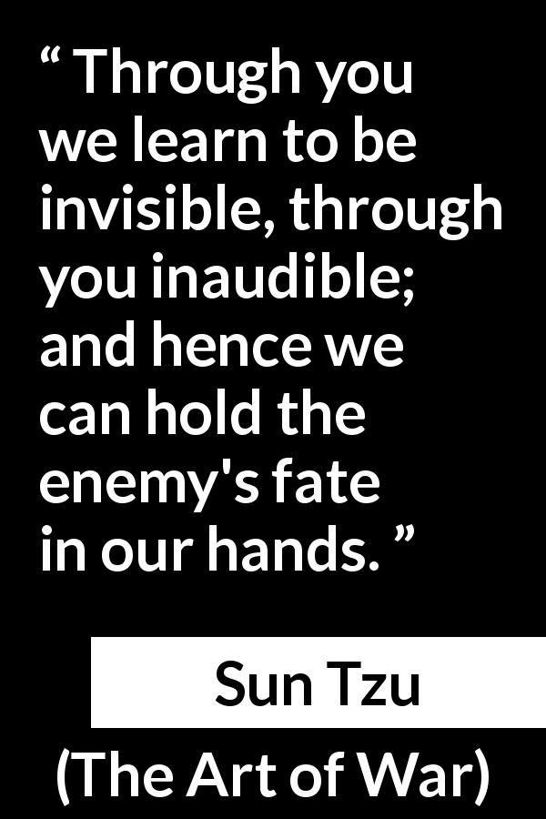"Sun Tzu about enemies (""The Art of War"", 5th century BC"
