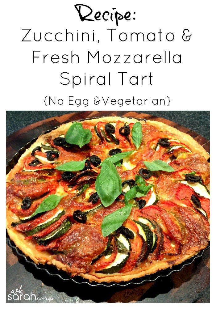 Recipe: Zucchini, Tomato & Fresh Mozzarella Spiral Tart {No Egg, Vegetarian Vegetable Tart That Uses Up The Summer Garden Produce}
