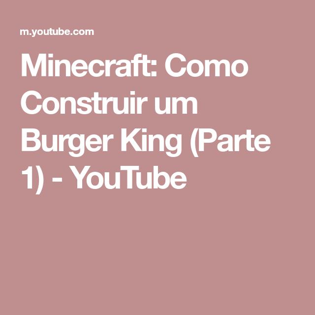 Minecraft: Como Construir um Burger King (Parte 1 ...