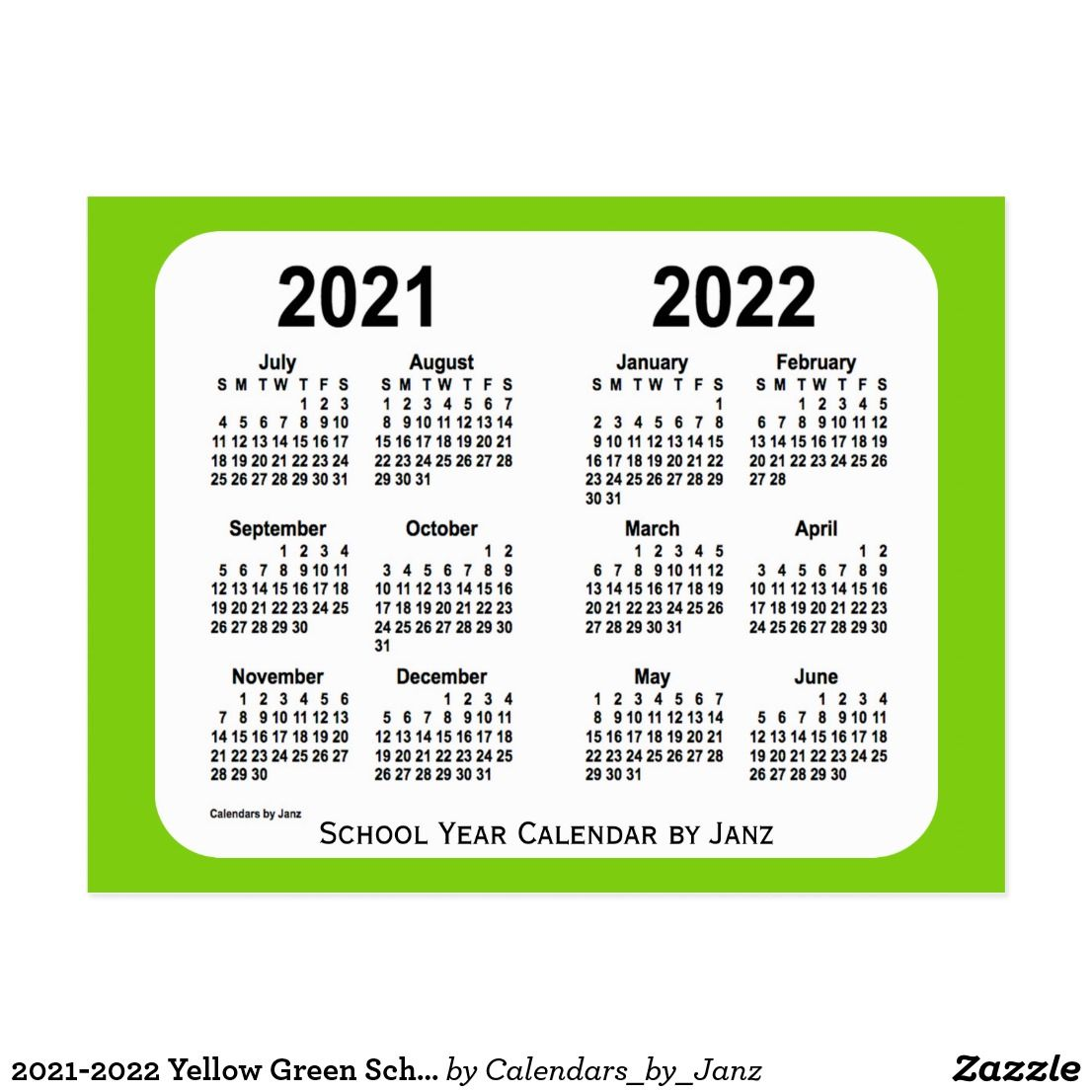 2021 2022 Yellow Green School Calendar By Janz Postcard Zazzle