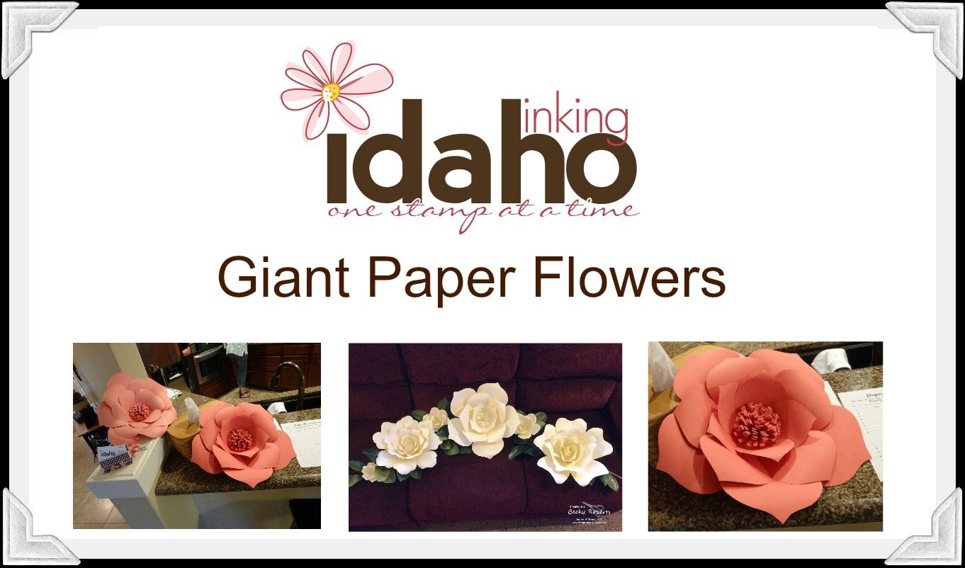 2016 Video Tutorial Giant Giant Paper Flowers By Becky Roberts This