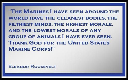 Eleanor Roosevelt On Marines Semper Fi Pinterest Eleanor Impressive Eleanor Roosevelt Quotes Marines