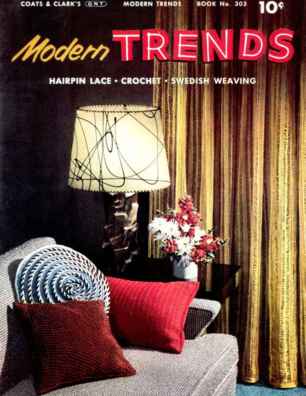 Modern Trends   Coats & Clark's O.N.T. Book No. 303