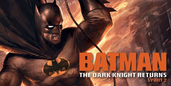 Batman The Dark Knight Returns Part 2 2013 Dark Knight
