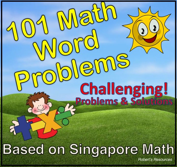Singapore Math - 101 Challenging Math Word Problems | Pinterest