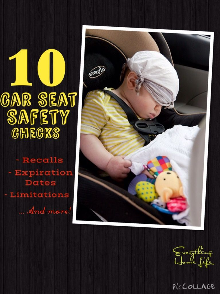 10 Car Seat Safety Checks Carseat safety, Car seats