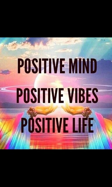 Just be positive ✌