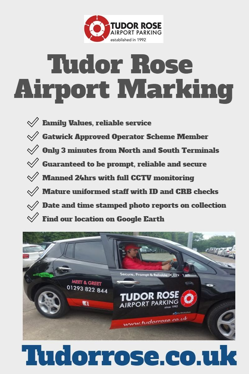 Tudor Rose Airport Parking Car Parking Gatwick Airport Pinterest