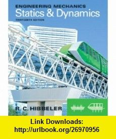 engineering mechanics statics dynamics 13th edition 9780132915489