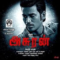 Asuran Original Motion Picture Soundtrack Album By Velmurugan Rajalakshmi Napolia Songs Motion Picture Soundtrack