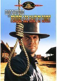 Hang Em High Pendez Les Haut Et Court Support Bluray 1080 Directeurs Ted Post Annee 1967 Genre Wes Film Sympa Clint Eastwood Affiche De Film