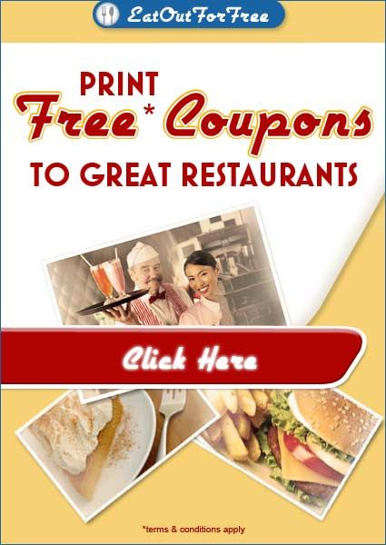 Print Your FREE Coupons To Great Restaurants