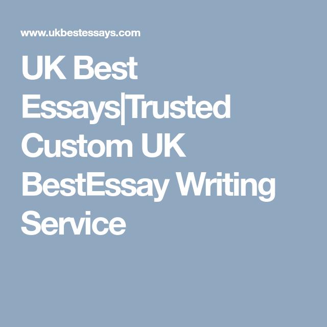 Uk Best Essay Trusted Custom Bestessay Writing Service Buy An