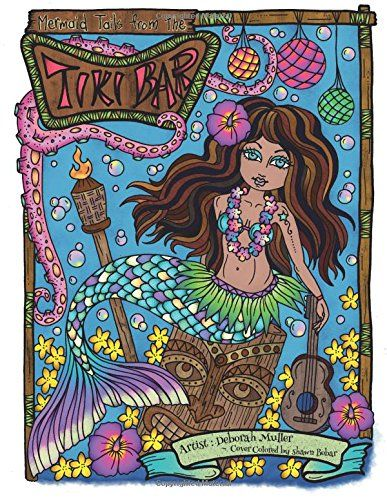 Mermaid Tails From The Tiki Bar Artist Deborah Muller Cover Colored By Shawn Bobar
