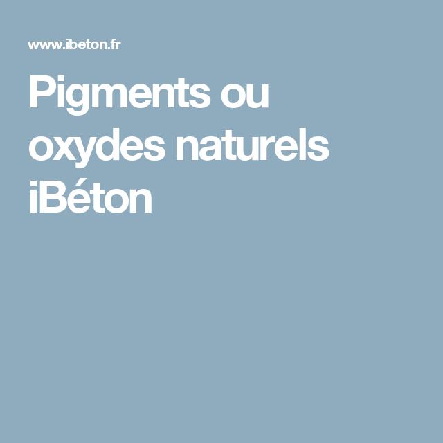 Pigments Ou Oxydes Naturels Ibeton Pigments Naturels Naturelle Chaux
