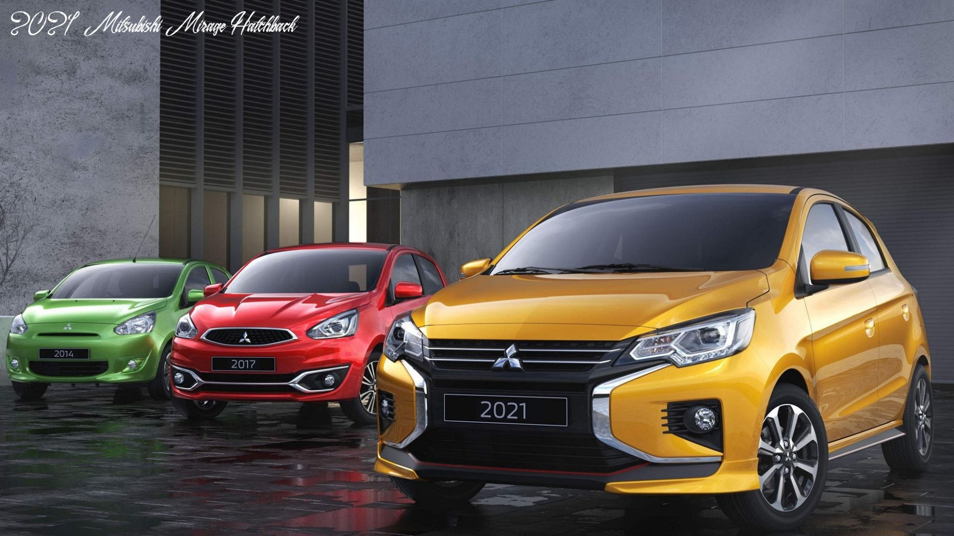 2021 mitsubishi mirage hatchback concept and review in