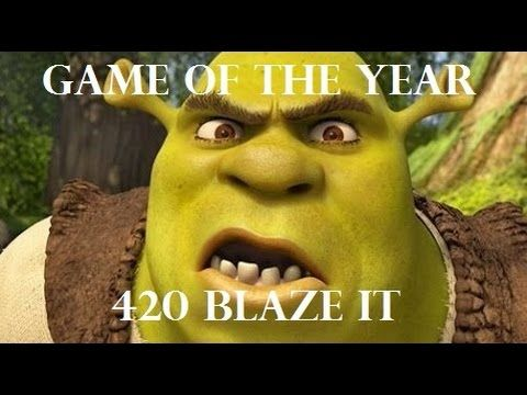 game of the year 420blazeit get shrekted flashy thingy warning